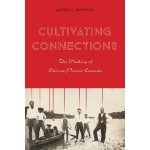 Book Launch: Cultivating Connections – The Making of Chinese Prairie Canada